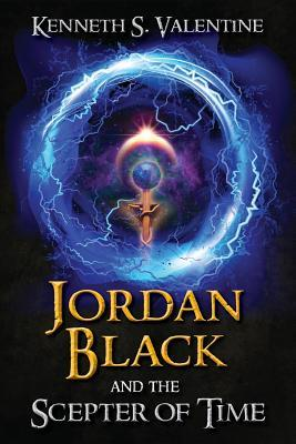Ebook Jordan Black and the Scepter of Time (The Chronicles of Antares, #1) by Kenneth S. Valentine read!