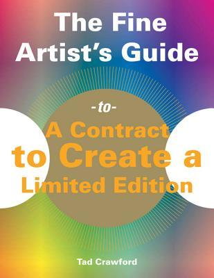 The Fine Artist's Guide to a Contract to Create a Limited Edition