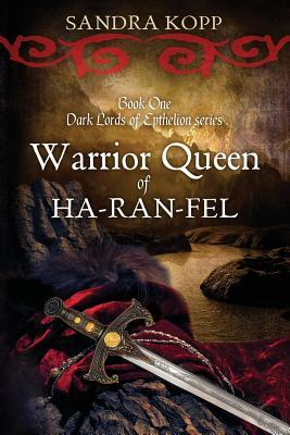 Warrior Queen of Ha-Ran-Fel (Dark Lords of Epthelion #1)