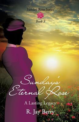 Sunday's Eternal Rose
