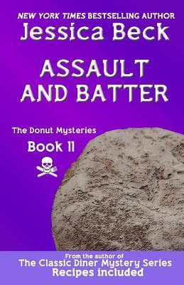 Assault and Batter (Donut Shop Mystery, #11)