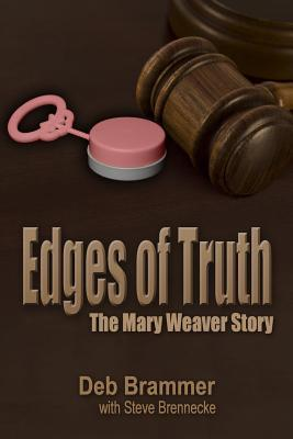 Edges of Truth by Deb Brammer