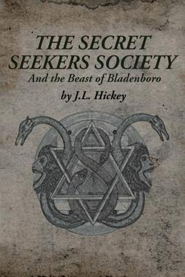 The Secret Seekers Society and the Beast of Bladenboro (The Secret Seekers Society, #1)