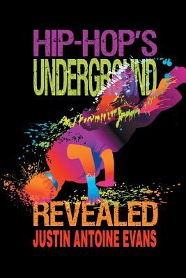 hip-hop-s-underground-revealed