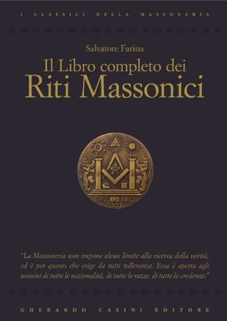 Libro completo dei riti massonici (Classici della Massoneria)