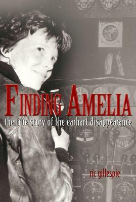 Finding Amelia: The True Story of the Earheart Disappearance