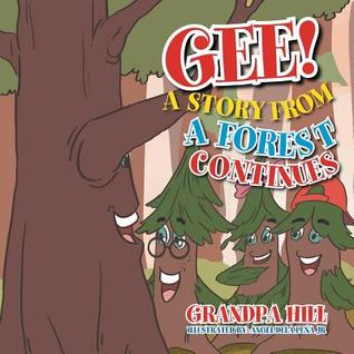 Gee!: A Story from A Forest Continues