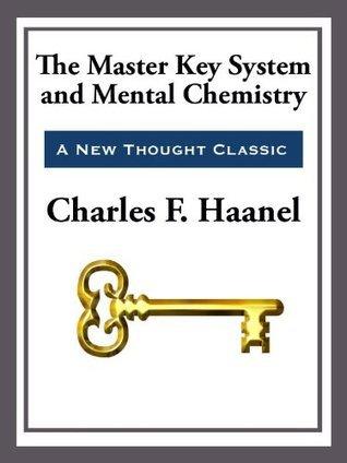 The Master Key System & Mental Chemistry