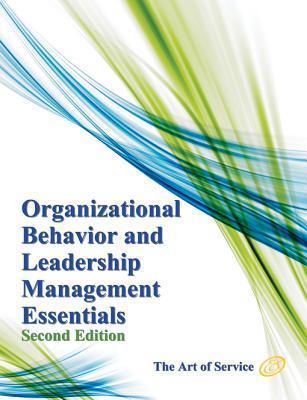 Organizational Behavior and Leadership Management Essentials