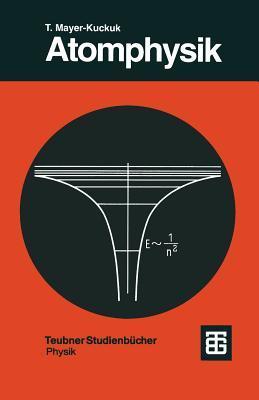 Atomphysik. Eine Einführung