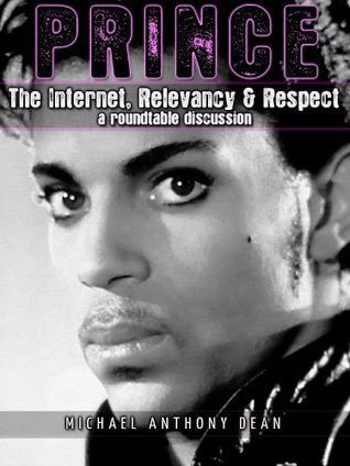 PRINCE The Internet, Relevancy & Respect