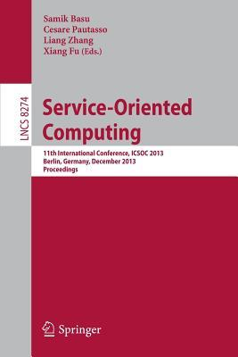 service-oriented-computing-11th-international-conference-icsoc-2013-berlin-germany-december-2-5-2013-proceedings
