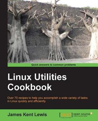 Linux Utilities Cookbook by James Kent Lewis