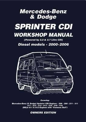 Mercedes-Benz Sprinter CDI Workshop Manual: Diesel Models