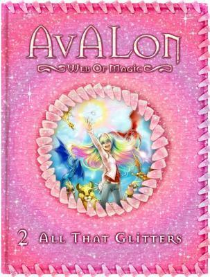 All That Glitters (Avalon: Web of Magic, #2)