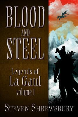 Blood and Steel: Legends of La Gaul