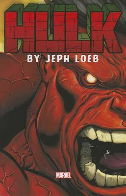 Hulk by Jeph Loeb: The Complete Collection, Volume 1
