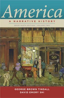 America Brief: Volume 2  A Narrative History