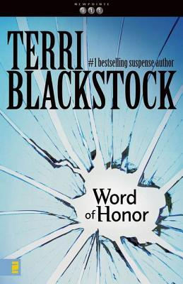 Word of Honor (Newpointe 911, #3)