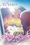 Good Intentions (Welcome to Paradise, #2)