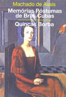Memórias Póstumas de Brás Cubas / Quincas Borba