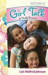 Girl Talk: 52 Weekly Devotions