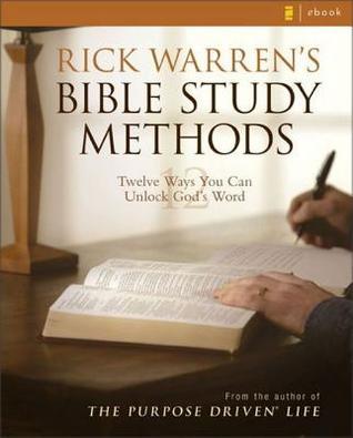 Descargar Rick warren's bible study methods: twelve ways you can unlock god's word epub gratis online Rick Warren