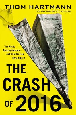 The crash of 2016 the plot to destroy america and what we can do 17333356 fandeluxe Image collections