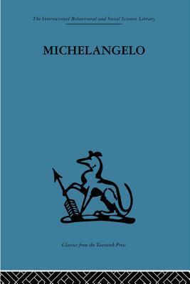 Michelangelo: A Study in the Nature of Art