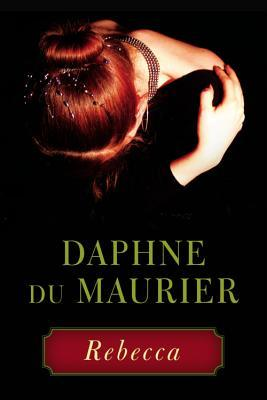 Book cover of Rebecca by Daphne du Maurier