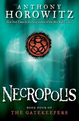 Necropolis (The Gatekeepers #4)