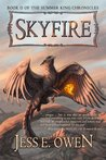 Skyfire (Book II of the Summer King Chronicles)