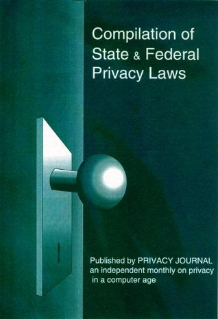 Compilation of State and Federal Privacy Laws 2013