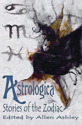Astrologica: Stories of the Zodiac