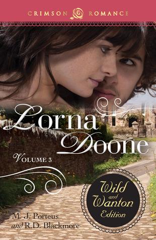 Lorna Doone: The Wild and Wanton Edition, Volume 3