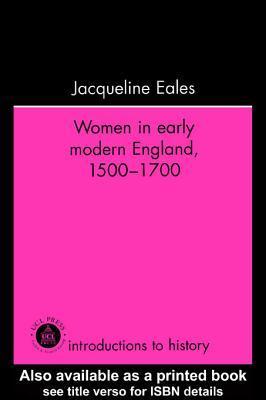 Women in Early Modern England, 1500-1700