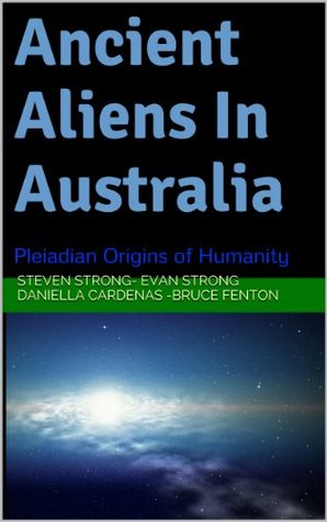 ancient-aliens-in-australia-pleiadian-origins-of-humanity