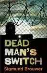 Dead Man's Switch (Dead Man's Switch #1)