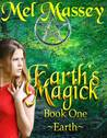 Earth's Magick by Mel Massey