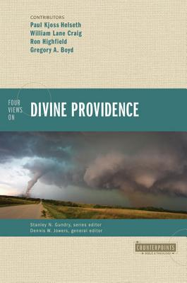 Four Views on Divine Providence(Counterpoints)