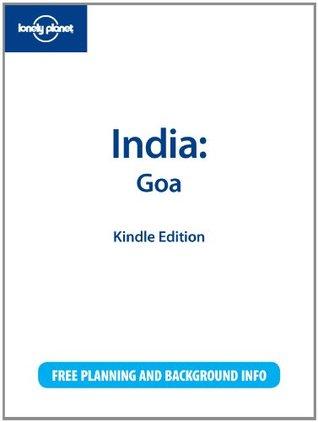 Lonely Planet India: Goa