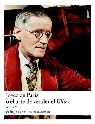 Joyce en París o el arte de vender el Ulises