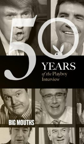 The Playboy Interview: Big Mouths