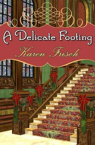 A Delicate Footing