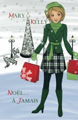 Noël... à jamais par Mary   Kelly