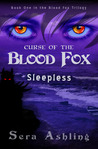 Sleepless (Curse of the Blood Fox, #1)