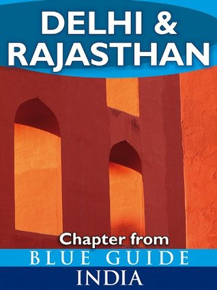 Delhi & Rajasthan - Blue Guide Chapter (from Blue Guide India)