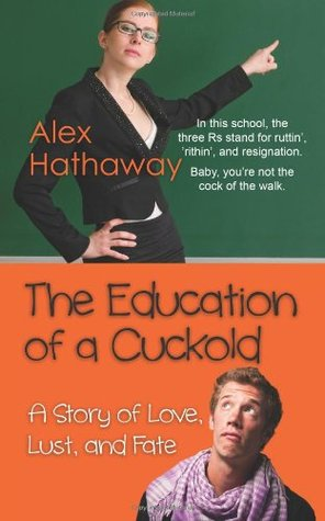 the-education-of-a-cuckold-a-story-of-love-lust-and-fate