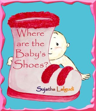 Where are the Baby's Shoes? - A Picture book for Children (Spot It Series)