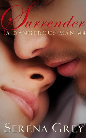 Surrender (A Dangerous Man, #4)